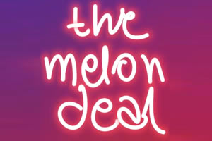 The Melon Deal