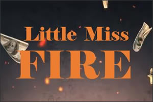 Little Miss FIRE