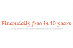 Financially Free in 10 Years