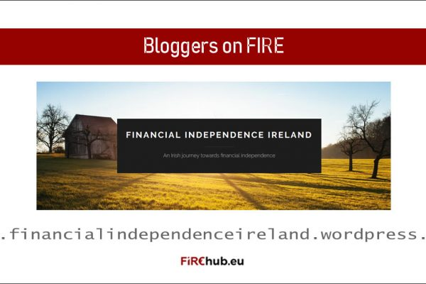 Bloggers on FIRE Featured Image Financial Independence Ireland exp